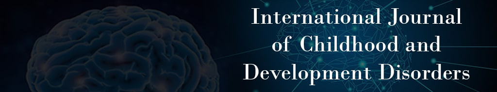 International Journal of Childhood and Development Disorders